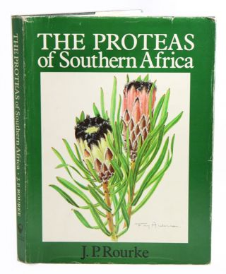 The proteas of Southern Africa. John P. Rourke.