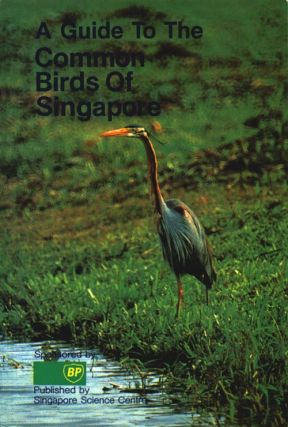 A guide to common birds of Singapore. Clive Briffett.