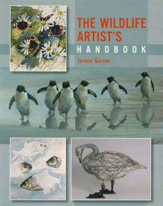 The wildlife artist's handbook. Jackie Garner