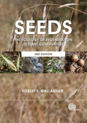 Seeds: the ecology of regeneration in plant communities.