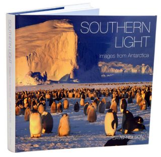 Southern light: images from Antarctica. David Neilson.