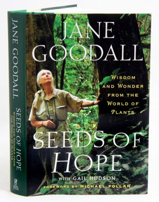 Seeds of hope: wisdom and wonder from the world of plants.