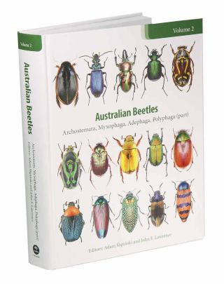 Australian beetles volume two: Archostemata, Myxophaga, Adephaga, Polyphaga (part). Adam...