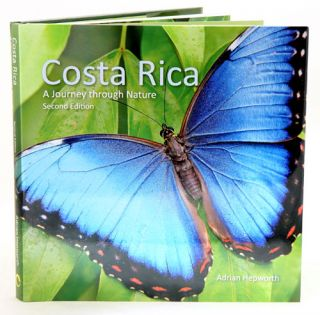 Costa Rica: a journey through nature. Adrian Hepworth.