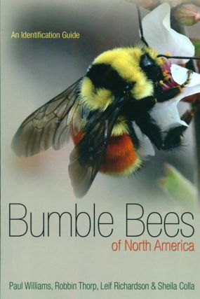 Bumblebees of North America: an identification guide. Paul Williams