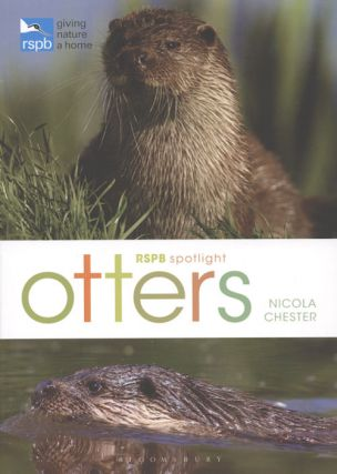 RSPB spotlight: Otters. Nicola Chester.