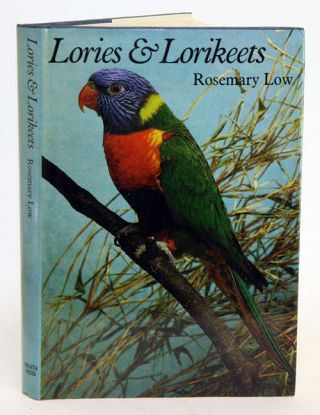 Lories and lorikeets: the brush-tongued parrots. Rosemary Low