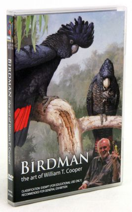 Birdman: the art of William T. Cooper. Sarah Scragg