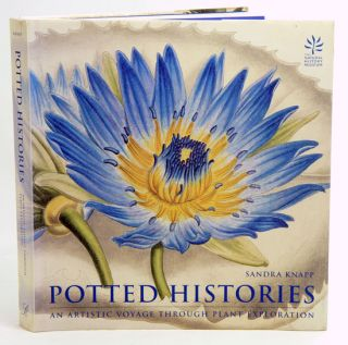 Potted histories: an artistic voyage through plant exploration. Sandra Knapp