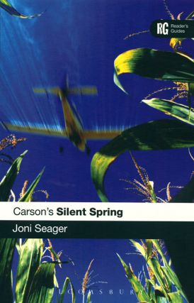 Carson's silent spring: a reader's guide. Joni Seager