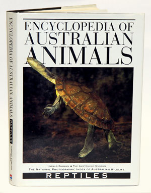 Encyclopedia of Australian animals: reptiles. Harald Ehmann.