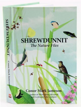 Shrewdunnit: the nature files.