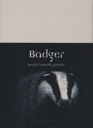 Badger. Daniel Heath Justice