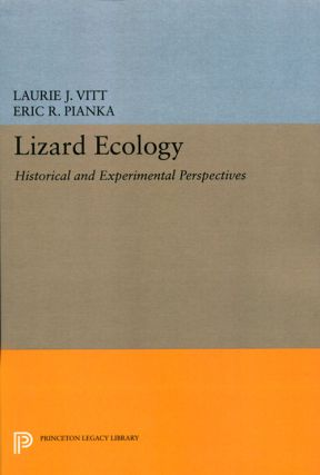 Lizard ecology: historical and experimental perspectives. Laurie J. Vitt, Eric R. Pianka
