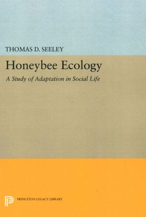 Honeybee ecology: a study of adaptation in social life. Thomas D. Seeley