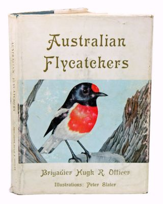 Australian flycatchers and their allies. Hugh R. Officer