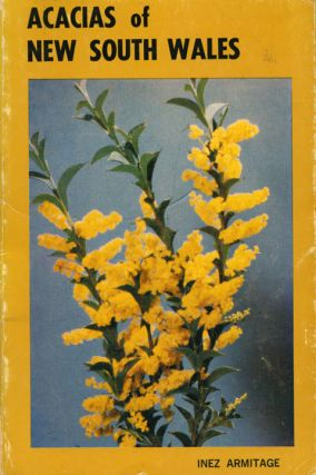 Acacias of New South Wales. Inez Armitage