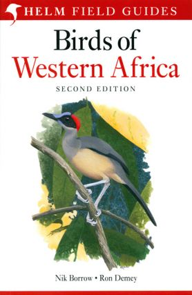 Birds of Western Africa. Nik Borrow, Ron Demey.
