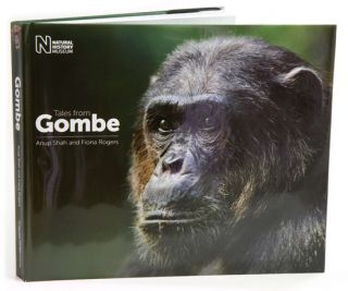 Tales from Gombe. Anup Shah, Fiona Rogers.