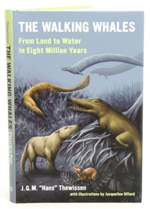 Walking whales: from land to water in eight million years. J. G. M. Thewissen