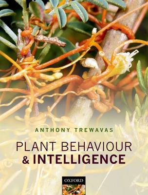 Plant behaviour and intelligence. Anthony Trewavas