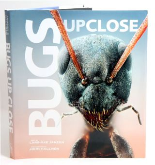 Bugs up close: a magnified look at the incredible world of insects. Lars-Ake Janzon, John Hallmen