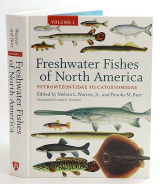 Freshwater fishes of North America, volume one: Petromyzontidae to Catostomidae. Melvin L. Warren Jr.