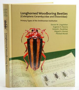 Longhorned woodboring beetles (Coleoptera: Cerambycidae and Disteniidae): primary types of the Smithsonian Institution.