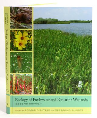 Ecology of freshwater and estuarine wetlands. Darold P. Batzer, Rebecca R. Sharitz