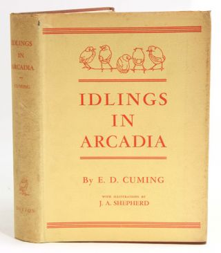 Idlings in Arcadia. E. D. Cuming.