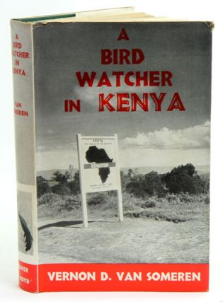 A bird watcher in Kenya. Vernon D. van Someren