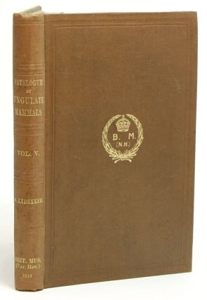 Catalogue of the ungulate mammals in the British Museum (Natural History), volume five [only]. R. Lydekker.