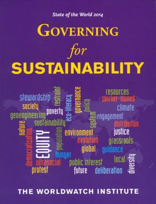 State of the World 2014: governing for sustainability. Tom Prugh