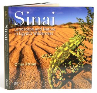 Sinai: landscape and nature in Egypt's wilderness. Omar Attum.