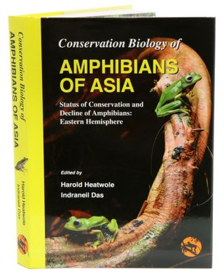 Conservation biology of amphibians of Asia: status of conservation and decline of amphibians:...