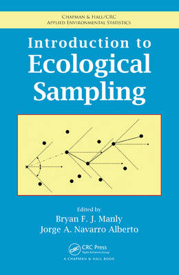 Introduction to ecological sampling. Bryan F. J. Manly, Jorge A. Navarro Alberto