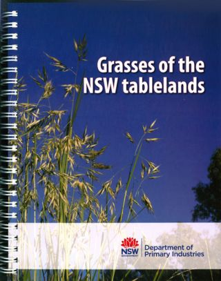 Grasses of the NSW tablelands. Harry Rose, Carol Rose, Jenene Kidson, Claire Edwards
