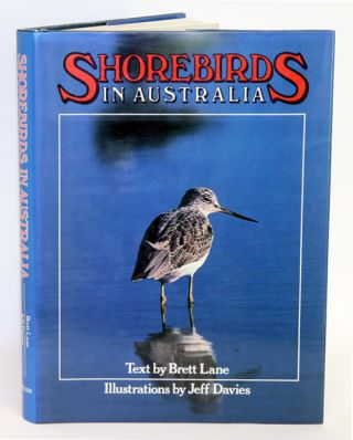 Shorebirds in Australia. Brett A. Lane