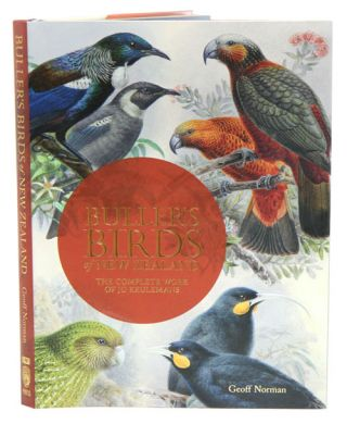 Buller's birds of New Zealand: the complete work of JG Keulemans. Geoff Norman