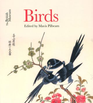 Birds: the British Museum. Mavis Pilbeam