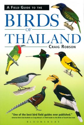 A field guide to the birds of Thailand. Craig Robson