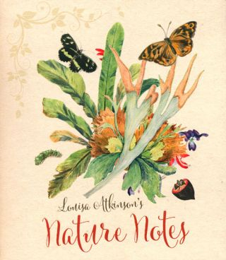 Louisa Atkinson's nature notes. Penny Olsen