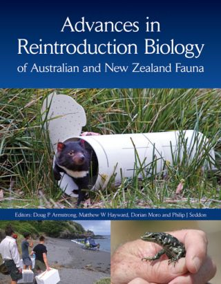 Advances in reintroduction biology of Australian and New Zealand fauna. Doug P. Armstrong