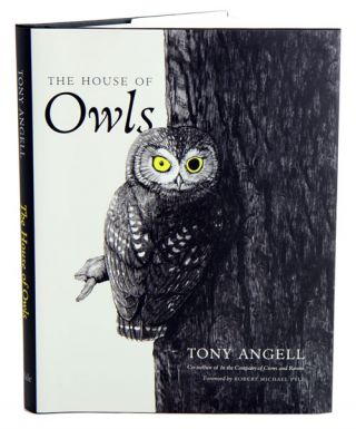 The house of owls. Tony Angell.