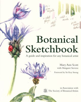 Botanical sketchbook: a guide and inspiration for any botanical artist. Mary Ann Scott, Margaret Stevens.