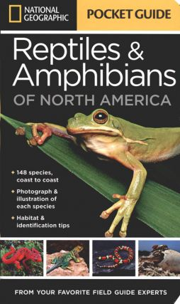 National Geographic pocket guide to reptiles and amphibians of North America. Catherine Herbert Howell.