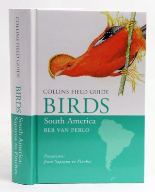 Collins field guide birds of South America: passerines from Sapayoa to finches. Ber van Perlo.