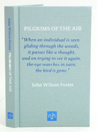 Pilgrims of the air. John Wilson Foster