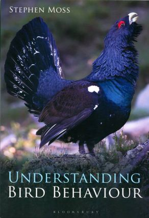 Understanding bird behaviour. Stephen Moss