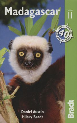 Madagascar: the Bradt travel guide. David Austin, Hilary Bradt.